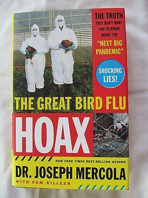 The Great Bird Flu Hoax by Dr. Joseph Mercola 2006 1st 1st HC W/DJ