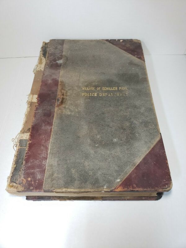 Vintage 1930 Police Department Log Book Journal Schiller Park, Illinois