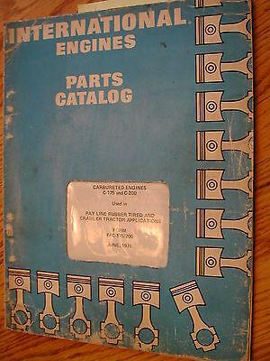 International Ih C-175 C-200 Parts Catalog Manual Book Engine Gas Carb Payline