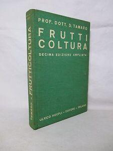 Tamaro-Frutticoltura-Manuali-Hoepli-1938-Agricoltura