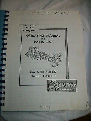 Operating Manual Parts List Atlas Clausing 6300 Series 12 Lathe Reprint