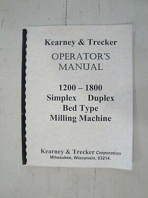 Kearney Trecker 1200 - 1800 Bed Type Milling Machine Operators Manual