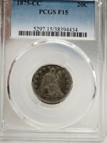 1875-CC Liberty Seated Twenty Cent Piece PCGS F15 # 4434