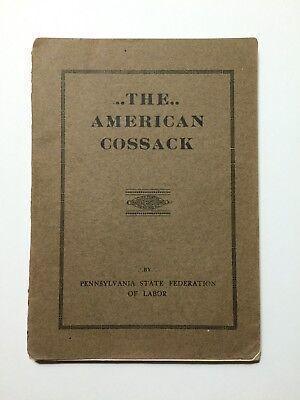 The American Cossack (Police in America) 1910 1st Edition,Propaganda