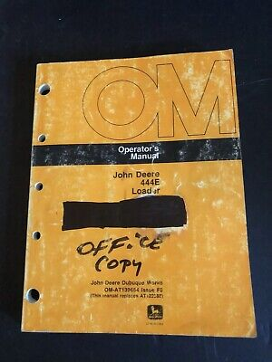John Deere Model 444e Wheel Loader Operator Manual Om-at139654