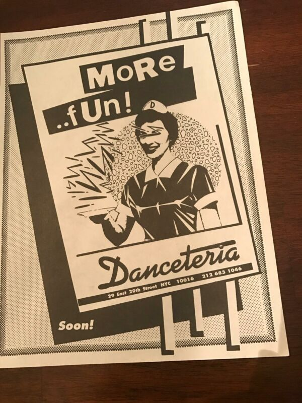 "1991 VINTAGE 8X11 PRINT Ad FOR NYC NIGHT CLUB ""DANCETERIA"" E.29TH ST MORE FUN!"