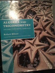 Algebra and trigonometry an early functions approach