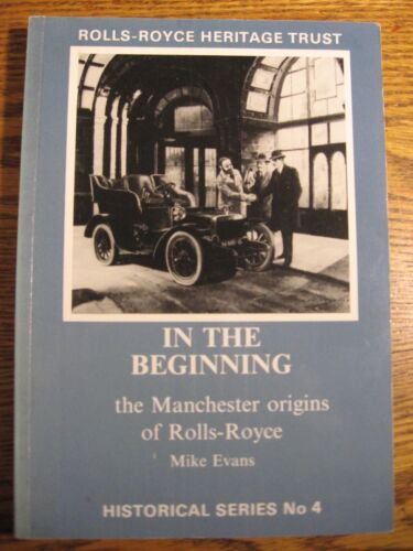 In the Beginning, Manchester Rolls-Royce Heritage Trust, Evans