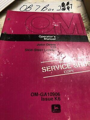 John Deere 125 Skid-steer Loader Operators Manual Om-ga10906