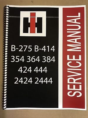 2444 International Harvester Tractor Technical Service Shop Repair Manual