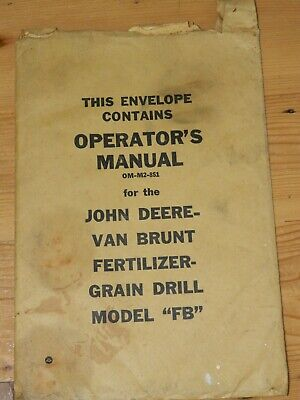 Envelope Only For John Deere Van Brunt Fertilizer Grain Drill Operators Manual