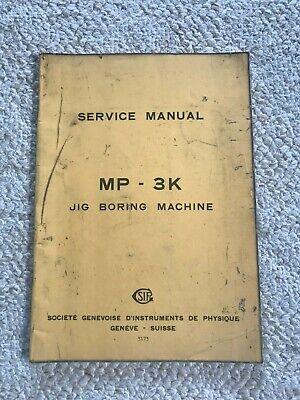 Sip Mp-3k Jig Boring Machine Service Manual Swiss Made