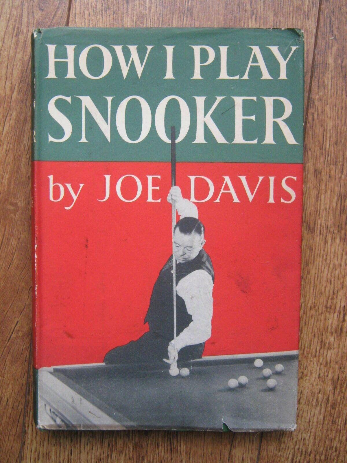1949 HOW I PLAY SNOOKER by JOE DAVIS HARDBACK BOOK and DUST JACKET: 1st EDITION.