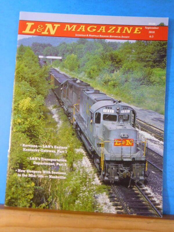 L&N Magazine 2010 September Louisville & Nashville Railroad Historical Society