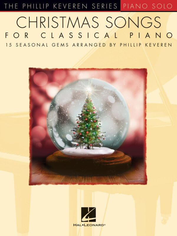 Christmas Songs for Classical Piano 15 Solos Sheet Music Phillip Keveren Book