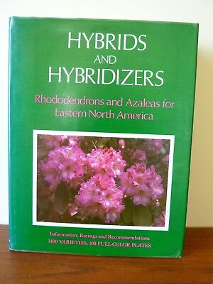 - Hybrids & Hybridizers: Rhododendrons & Azaleas for the East (hardcover, 1978)