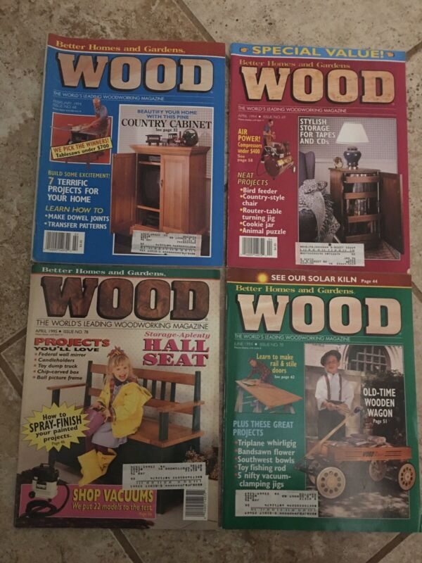 Wood Magazine 1994 &1995 lot of 4 issues woodworking Better Homes and Gardens