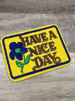 Vintage 1970s Flower Have A Nice Day Patch