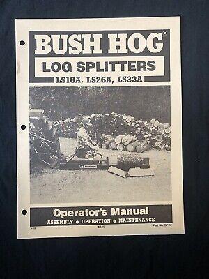 Bush Hog Log Splitters Ls18a Ls26a Ls32a Operators Manual 785