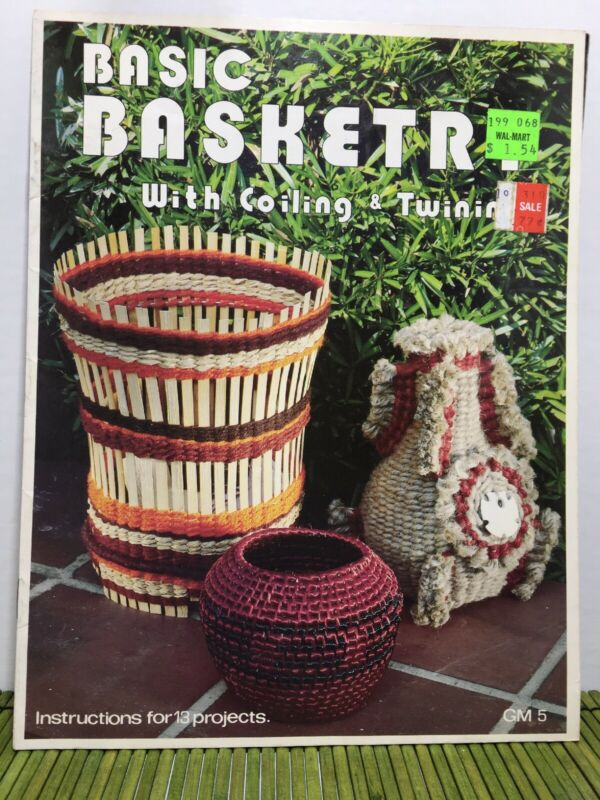 Basic Basketry With Coiling & Twining Vintage Project Instruction Book 1977