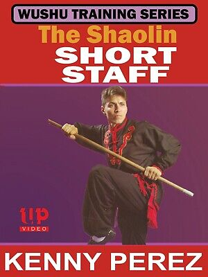 Chinese Shaolin Short Staff Pole DVD Kenny Perez Northern Style Kung Fu