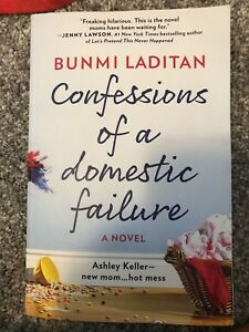 Confession of a domestic failure by Bunmi Laditan