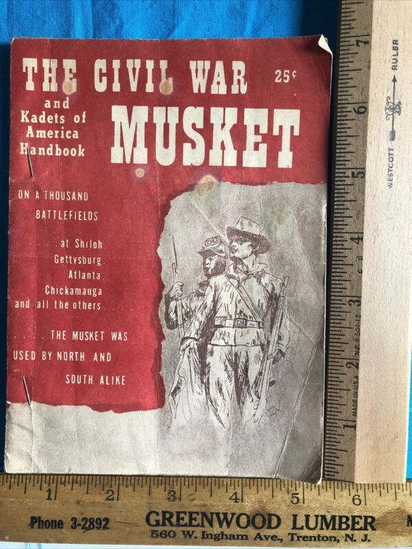 Kadets Club of America - Civil War Musket Booklet,1960