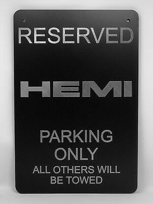 "HEMI Parking Sign Diamond Etched on 12"" X 18"" Aluminum Flat Black"