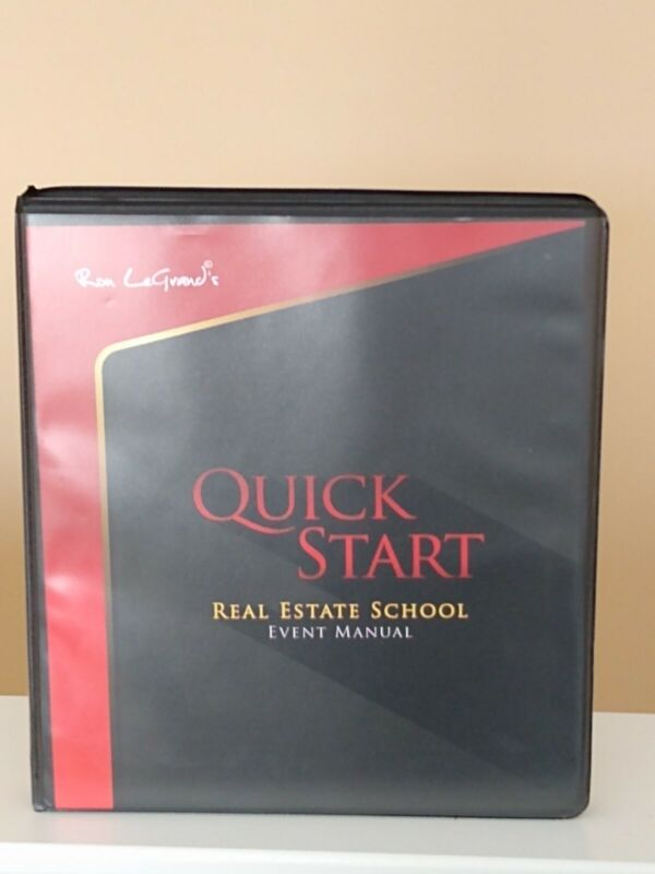 Ron LeGrand 2019 Quick Start Real Estate School Manual with BONUSES