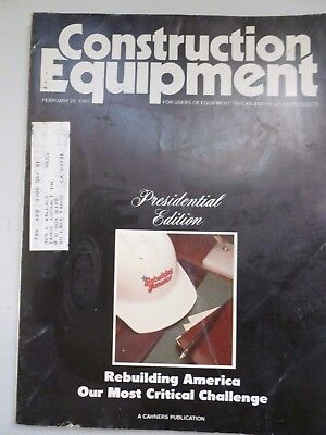 Construction Equipment Overview Presidential Edition Rebuilding America 1985