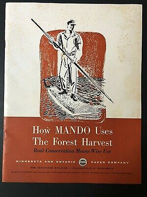 1950s Minnesota & Ontario Paper Co ~ How MANDO Uses the Forest ~ Lots B&W Photos