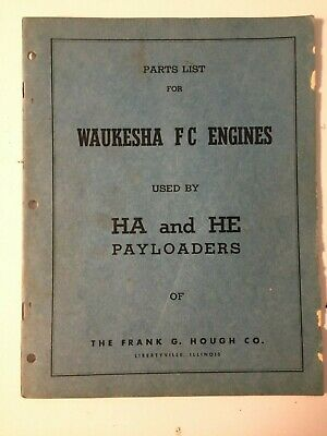 Ih Hough Ha He Front-end Wheel Pay Loader Tractor Waukesha Fc Engine Parts List