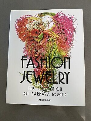 Fashion Jewelry: The Collection of Barbara Berger Assouline Hardcover 2013