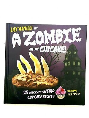 A Zombie Ate My Cupcake Deliciously Weird Cupcake Recipes Halloween Lily Vanilli - Halloween Cup Cake Recipes