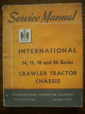 Ih Farmall Mccormick International Td14 Td15 Td18 Td20 Crawler Service Manual