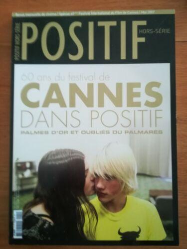 POSITIF revue du cinéma HORS SERIE 2007 - 60 ANS DU FESTIVAL DE CANNES