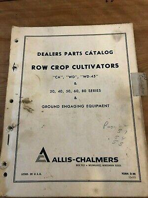 Allis-chalmers Parts Catalog Row Crop Cultivators Ca Wd Wd-45 20 40 50 60 80