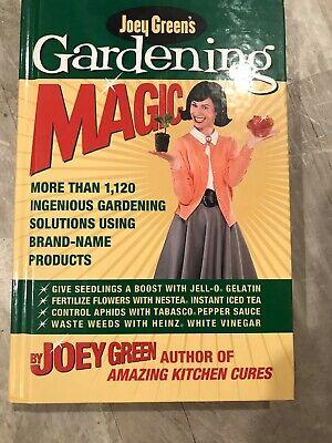 Joey Greens Gardening Magic: More Than 1,120 Ingenious Solutions Brand Name Prod Joey Greens Gardening Magic
