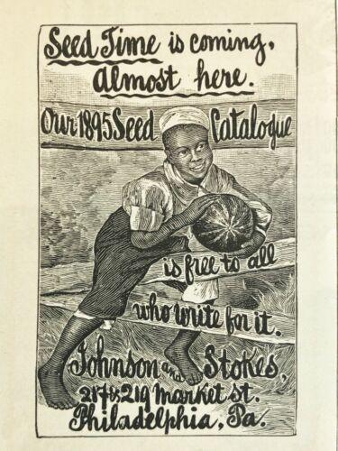 1895JOHNSON&STOKES Seed Time Catalog Vtg Print Ad~Black Americana/Boy&Watermelon