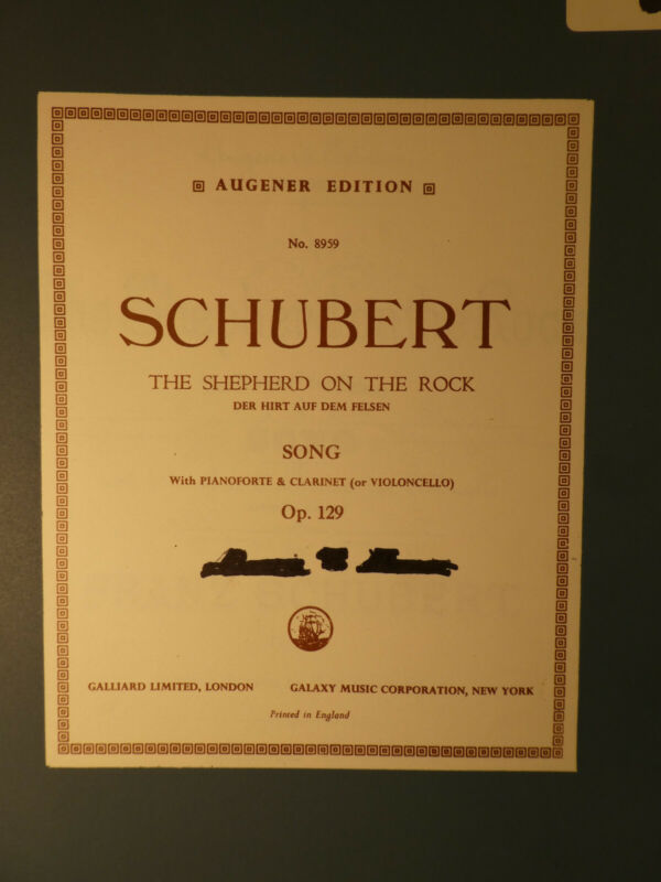 THE SHEPHERD ON THE ROCK- SCHUBERT VOICE, CLARINET. (or CELLO) PIANO SHIPS FREE
