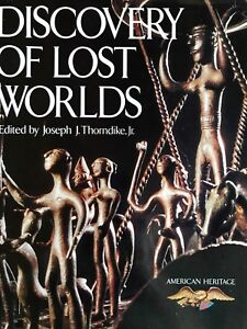 Discovery of Lost Worlds edited by Joseph J. Thorndike, Jr.