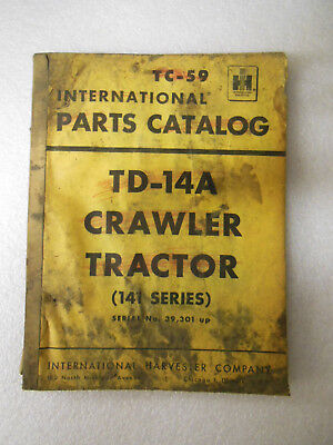 International Harvester Td-14a Crawler Tractor 141 Series Parts Catalog 1956