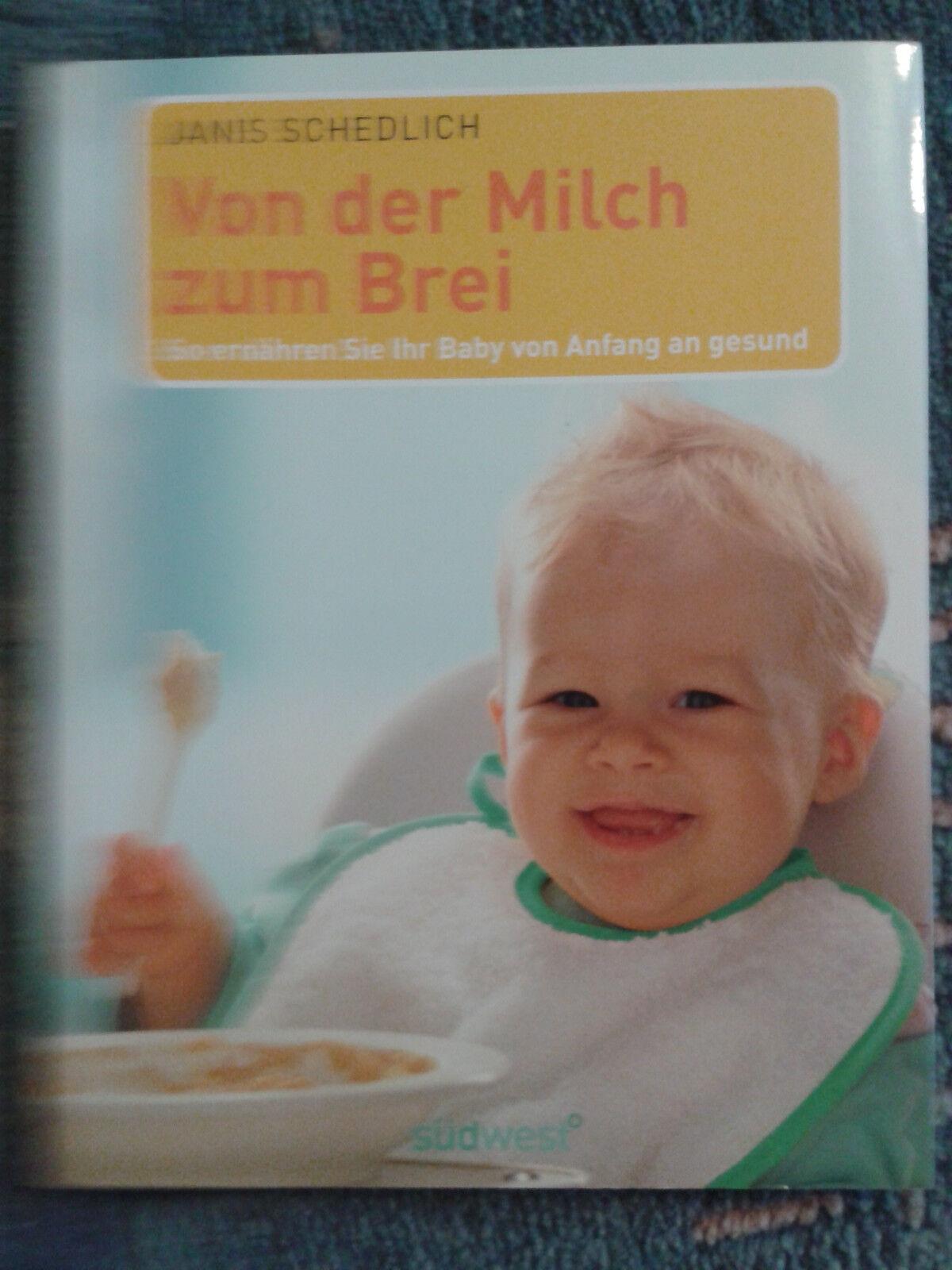 """""""Von der Milch zum Brei"""" Baby Ratgeber gesunde Ernährung"""