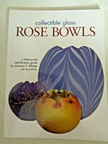 Collectible Glass Rose Bowls Book By Johanna Billings Latticino Hobnail Fenton