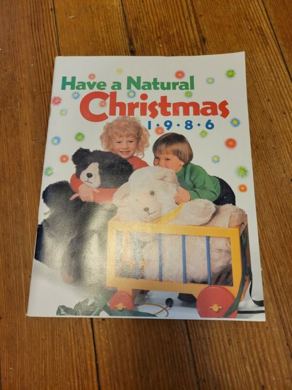 Have a Natural Christmas 1986  Rodale Press Inc. Cook, Build and Sew Ideas vgc