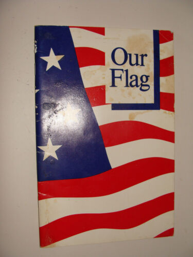 Our Flag 1989 100th United States Congress 2nd Session Booklet  State Flags