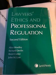 Lawyers ethics and professional regulations textbook