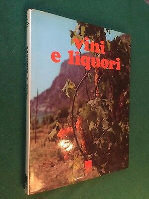 Pistoiese - VINI E LIQUORI Ed.UN (1971) Libro cocktails acqueviti champagne