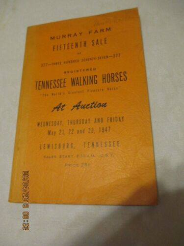 TENNESSEE WALKING HORSE super RARE catalog from MURRAY FARM HORSE SALE 1947