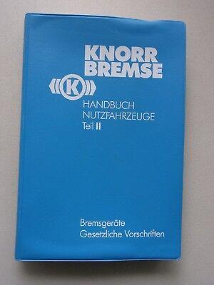 Knorr Bremse Handbuch Nutzfahrzeuge Teil II Bremsgeräte Gesetzliche Vorschriften